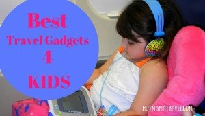 Best Travel Gadgetsfor Kids