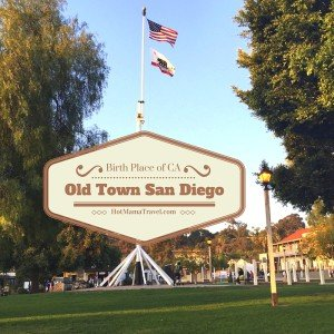 Birth Place of CA, Old Town San Diego