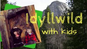 Idyllwild with kids