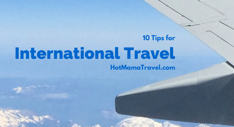 10 Tips for International Travel