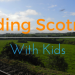 Why You Should Ride ScotRail With Kids