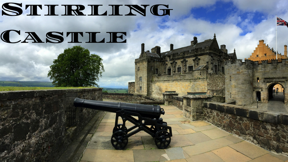 Ultimate Guide to Visiting Stirling Castle With Kids