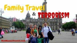 Family Travel & Terrorism