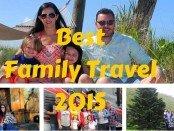 Best Family Travel 2015