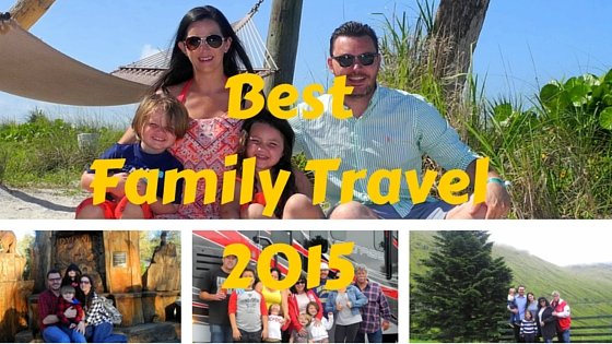 Best Family Travels of 2015