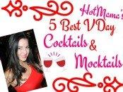 5 Best Valentine's Day Cocktails and Mocktails