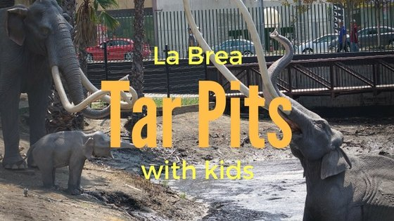 Stepping Back in Time at the La Brea Tar Pits with Kids