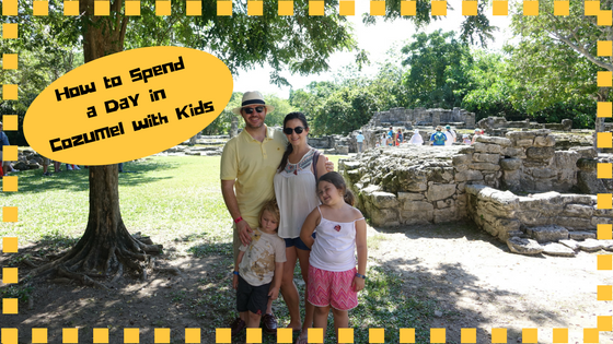 How to Spend a Day in Cozumel With Kids