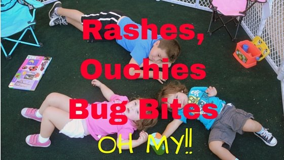 rashes, ouchies and bug bites