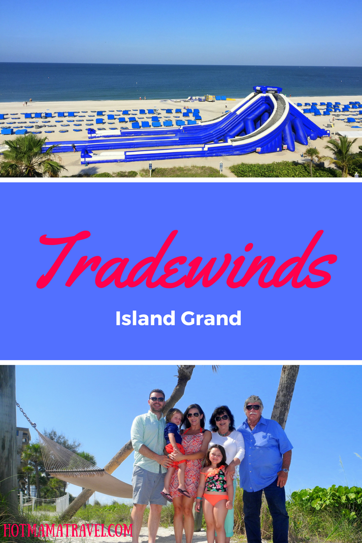 Tradewinds Island Grand on St. Pete Beach: Ultimate Family Travel Review- HotMamaTravel
