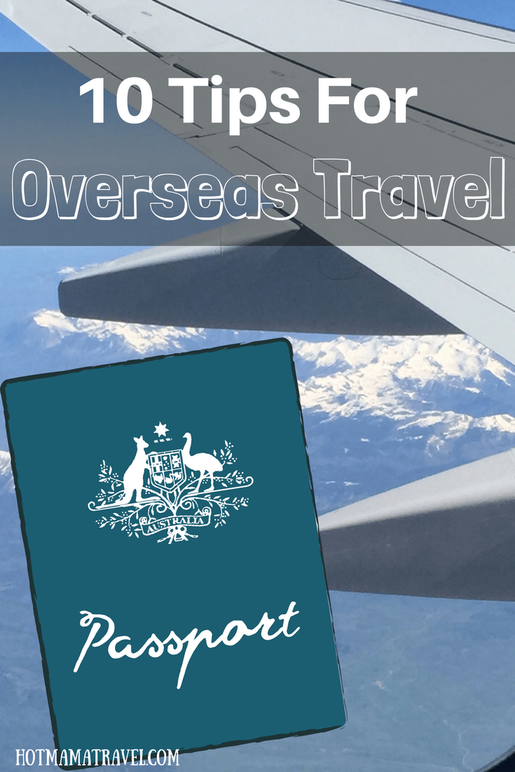 10 Tips For Overseas Travel
