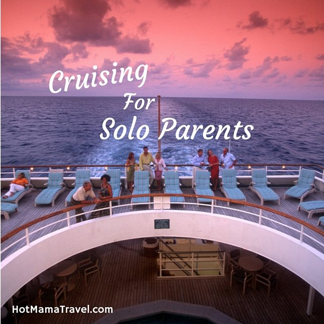 Cruising for Solo Parents