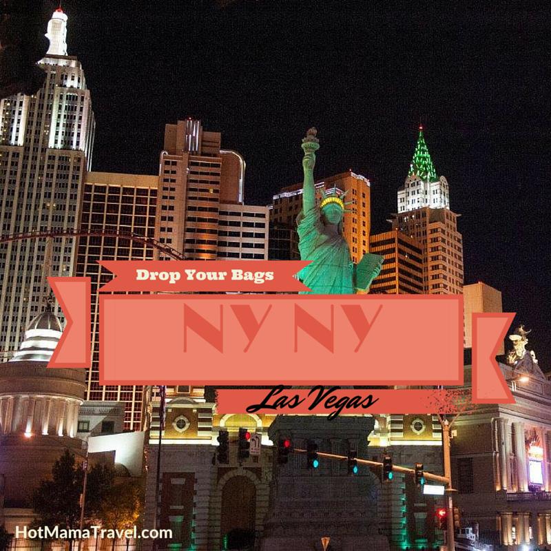 Drop Your Bags NyNy Las Vegas