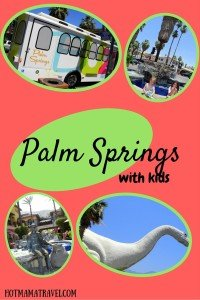 Palm Springs with kids