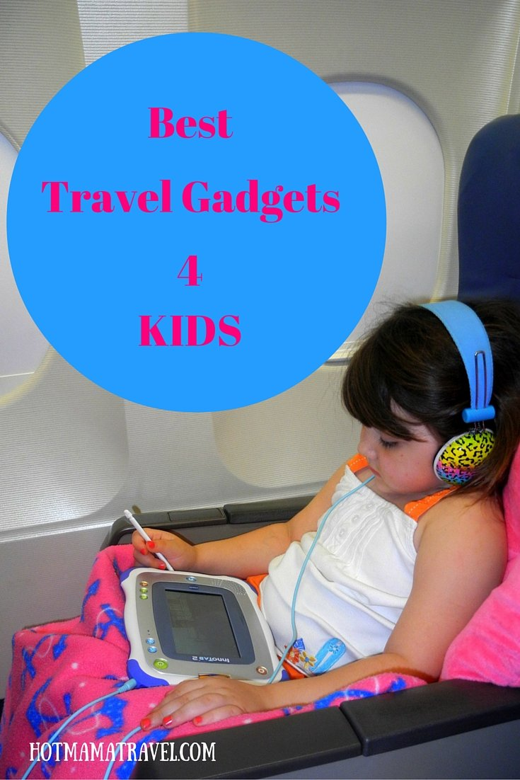 Best gadgets for traveling with kids