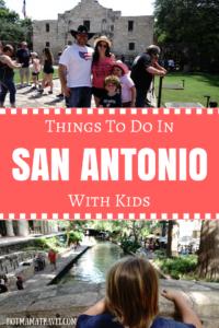 family travel guide: San Antonio, Texas