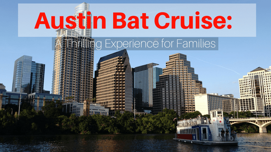 Austin Bat Cruise: A thrilling experience for families