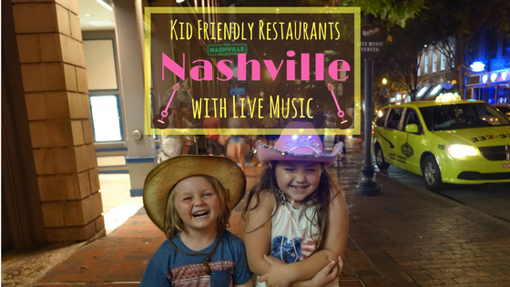 Kid Friendly Restaurants Nashville