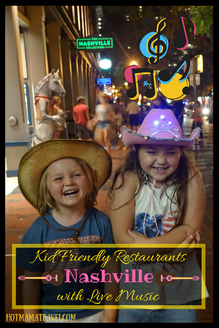 Kid Friendly Restaurants Nashville with Live Music!