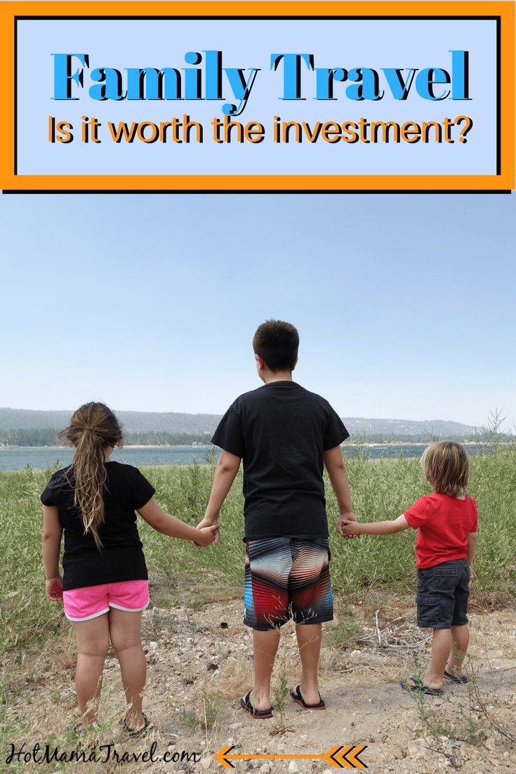 Family Travel: Is it worth investment?