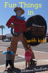 Things to do in Old Town Scottsdale with Kids