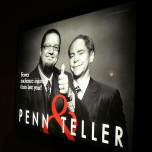 Penn & Teller.