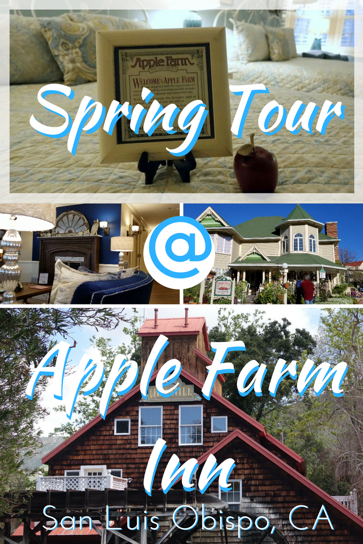 Apple Farm Inn San Luis Opisbo Spring Tour