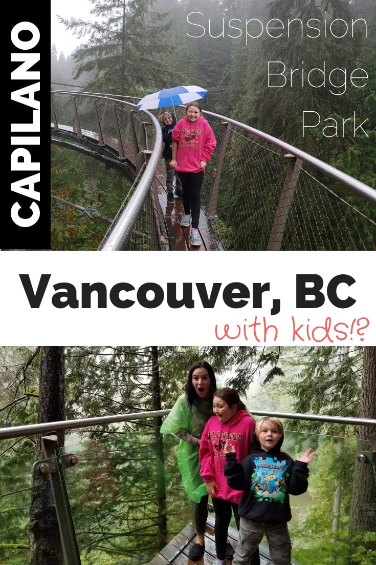 Vancouver Capilano Suspension Bridge with kids