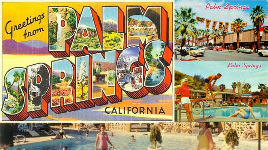 Vintage Palm Springs photos and post cards