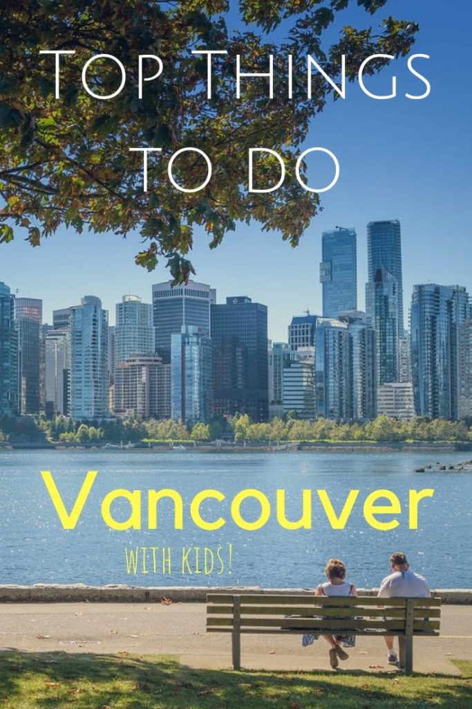 Top Things to do Vancouver with kids
