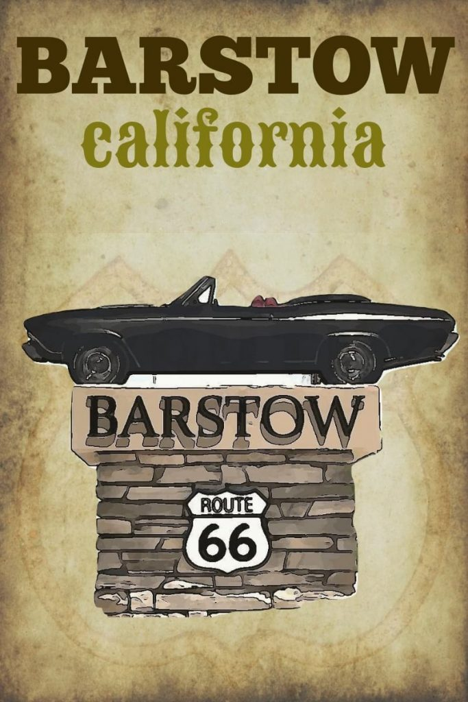 Barstow CA on Route 66