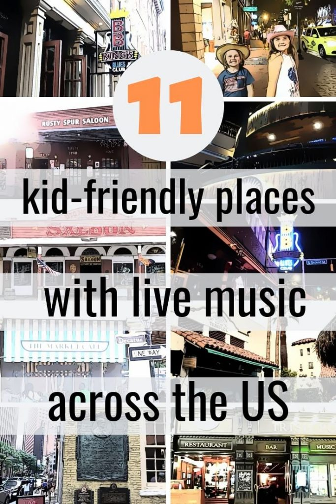 11 Best Kid Friendly Places with Live Music across the US