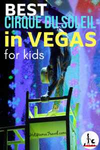 Best Cirque du Soleil shows in Vegas for Families with kids