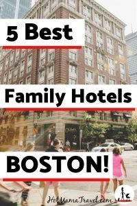 5 Best Family Hotels in Boston with kids