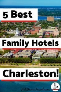 5 Best Family Hotels in Charleston South Carolina