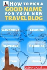 Travel blog name ideas: How to pick a good name for your new Travel Blog