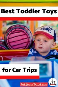 Best Toddler Toys for Car Rides and Road Trips