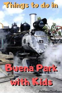 Fun things to do in Buena Park with kids