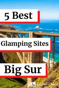 5 best glamping sites in Big Sur California
